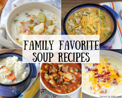 Family Favorite Soup recipes from Served Up With Love