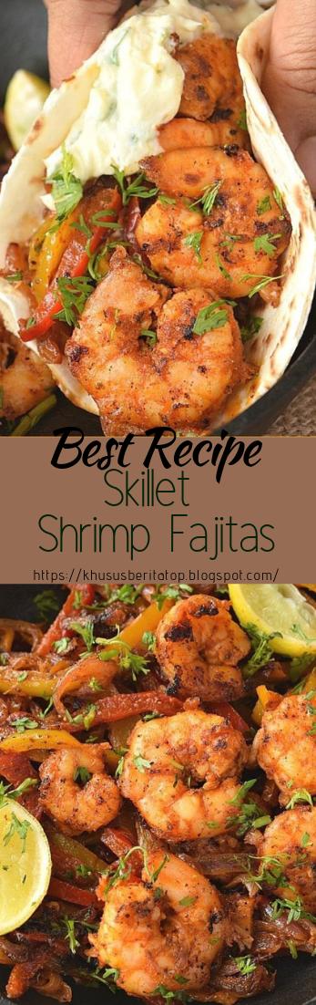 Skillet Shrimp Fajitas #dinnerrecipe #food #amazingrecipe