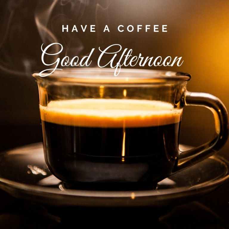 Good Afternoon Images with Coffee, Good Afternoon Images with coffee Download