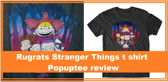 Rugrats Stranger Things Shirt | PopupTee website Review cool tshirt designs