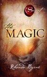 The Magic - Libro sulla Legge di Attrazione
