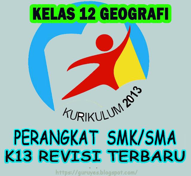 RPP Kurikulum 2013 Geografi Kelas XII  SMA/SMK Revisi 2018