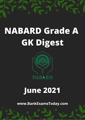 NABARD Grade A GK Digest: June 2021