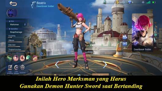 Inilah Hero Marksman yang Harus Gunakan Demon Hunter Sword saat Bertanding