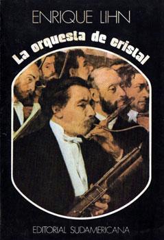 La Orquesta de Cristal de Enrique Lihn