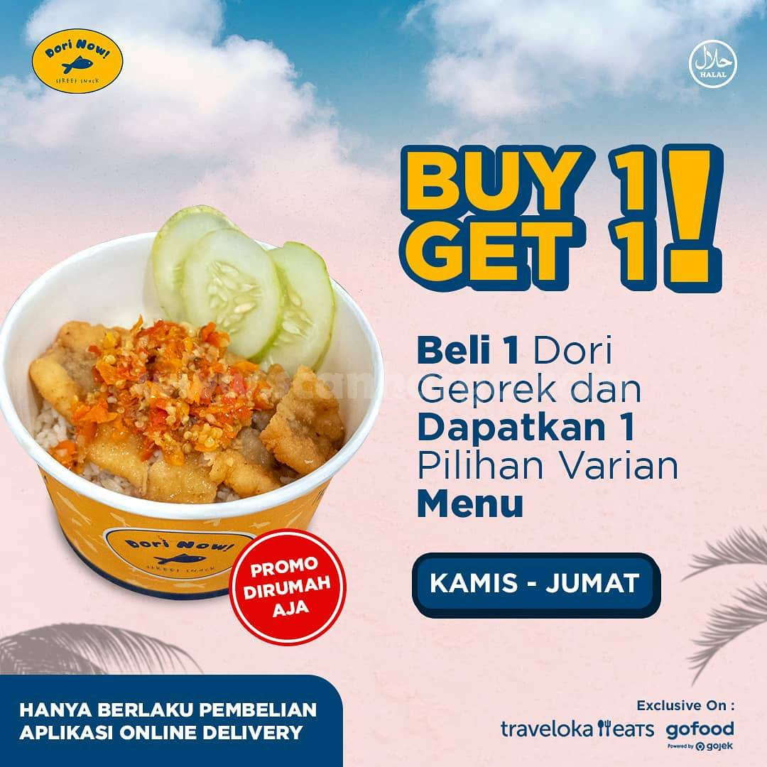 Promo DORI NOW Buy 1 Get 1 Free (Kamis - Jumat)