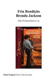 Brenda Jackson - Westmoreland IV - FRIA RENDIÇAO