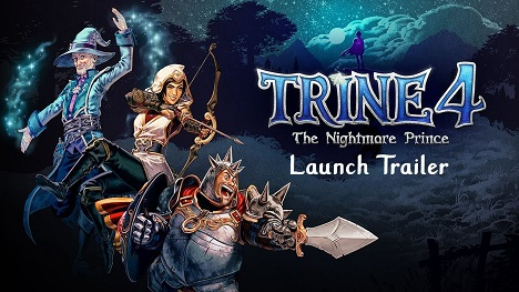 Trine 4: The Nightmare Prince Release Trailer