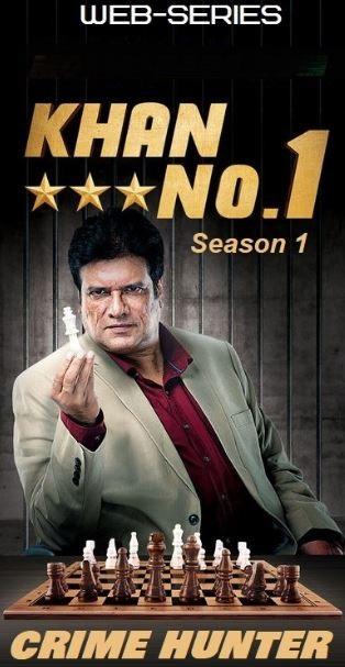 Khan No. 1 Crime Hunter 2018 Season 1 Hindi All Episodes [1-4] 720p HDRip x264 1.5GB