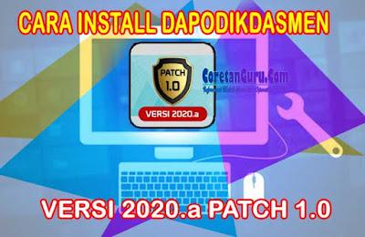 Cara Update dan Instalasi Aplikasi Dapodik Versi 2020.a Patch 1