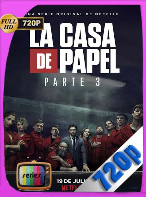 La Casa De Papel Temporada 3 Completa HD[720P] Castellano[GoogleDrive] DizonHD