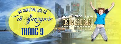 Vé máy bay đi Singapore tháng 9