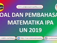 Pembahasan UNBK SMA 2019 Matematika IPA | Latihan UNBK 2020