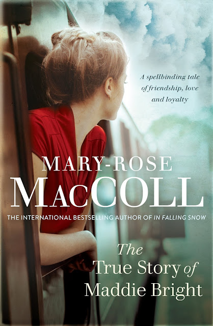 The True Story of Maddie Bright Mary-Rose MacColl book giveaway. By Rachel Hancock @retrogoddesses