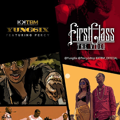 VIDEO: Yung6ix ft Percy - First Class