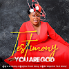 [NEW MUSIC] Testimony – You Are God | @djgosporella @testimony.c  @kbkjnr  @proclaimmediaNG