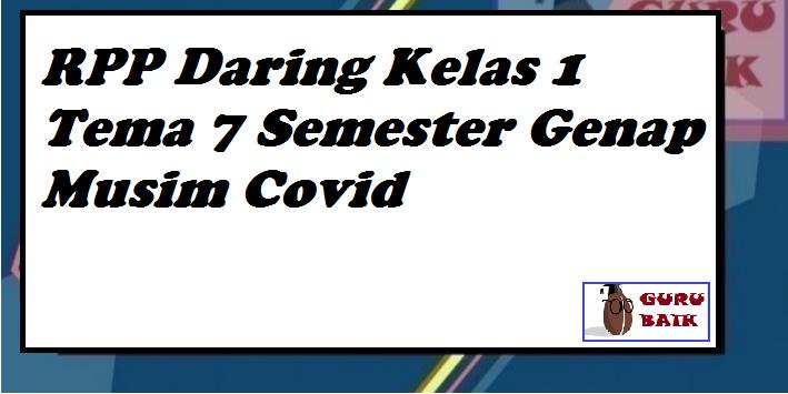 gambar rpp daring kelas 1 tema 7