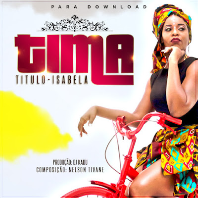 Tima - Isabela (Prod. Kadu Groove Beatz) 2018 | Download Mp3