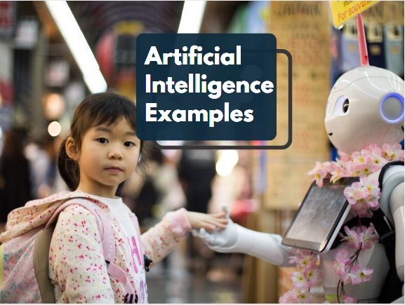 What is artificial intelligence examples