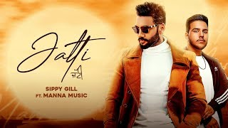 Jatti Lyrics - Manna Music | Lally Mundi