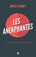 Roger Farney - Les Anekphantes