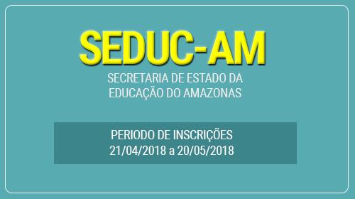 SEDUC - AM Concurso 2018