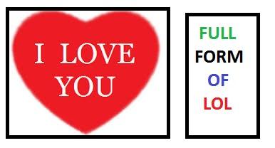 Lovely Top (10) LOL Full Forms | Read & Feel It