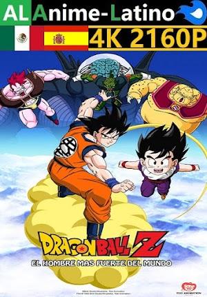 Dragon Ball Z -  El hombre más fuerte de este mundo [1990] [4K ULTRA HD] [2160P] [Latino] [Castellano] [Inglés] [Japonés] [Mediafire]