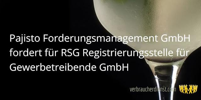Titel: Pajisto Forderungsmanagement GmbH fordert für RSG Registrierungsstelle für Gewerbetreibende GmbH