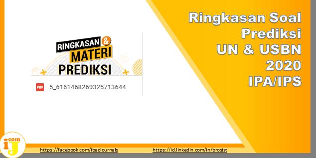 Ringkasan Soal Prediksi UN & USBN 2020 IPA/IPS