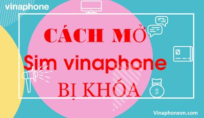 Sim VinaPhone bị khóa, Cách Mở khóa nhanh nhất! vinaphonevn.com