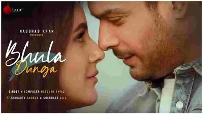 Bhula Dunga Lyrics in English :- Darshan Raval   Sidharth Shukla
