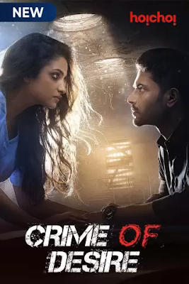 Crime Of Desire (2020) S02 Hindi WEB Series 720p HDRip HEVC x265