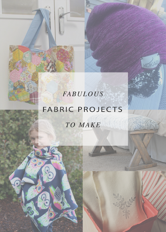 Architecture of a Mom: Quick Fabric Projects and A Little Bird Told Me Link Party