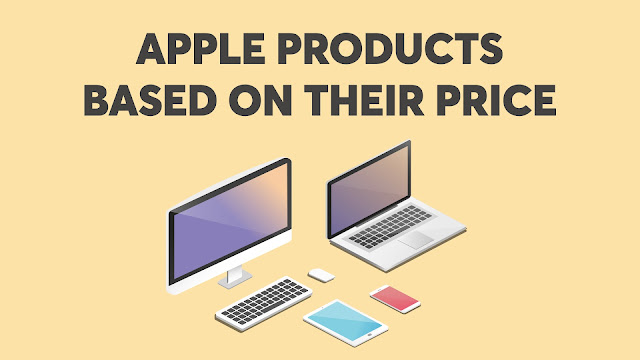 Apple Products Based On Their Price