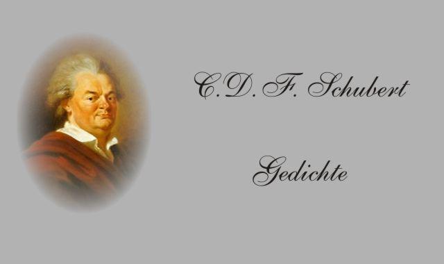 Gedichte Und Zitate Fur Alle Gedichte Von C D F Schubert