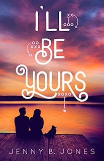 Heidi Reads... I'll Be Yours by Jenny B. Jones