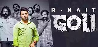 R Nait - Goli Lyrics