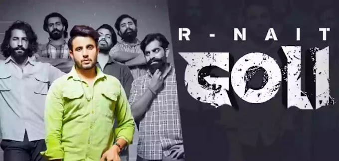 R Nait - Goli Lyrics