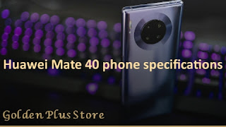 Huawei Mate 40 phone specifications