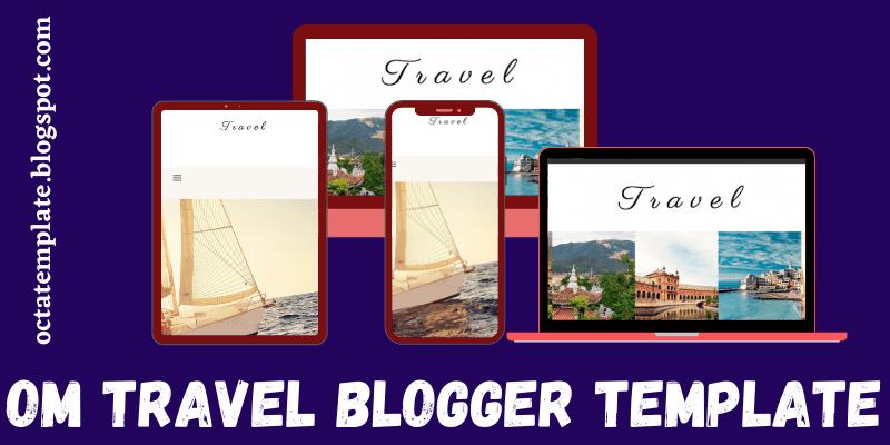 Om Travel Blogger Template