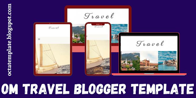 Om Travel Blogger Template   Best blogger template for travel blog