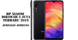 Hp Xiaomi Dibawah 2 Juta Terbaru November 2019