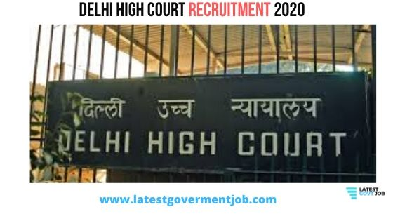 delhi-high-court-recruitment-2020, delhi-high-court-vacancy, delhi-district-court-recruitment-2020,