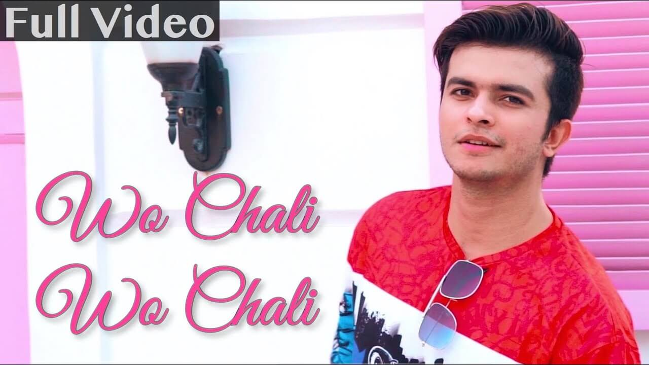 woh chali woh chali lyrics in hindi