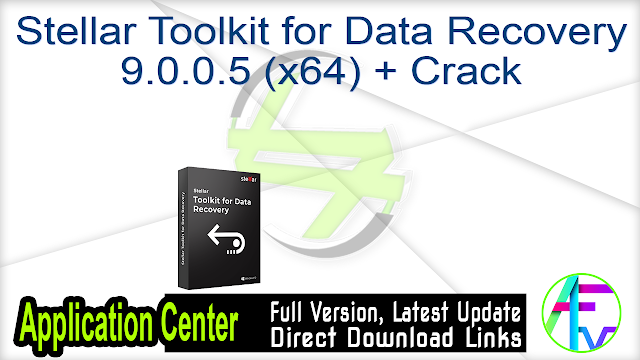 Stellar Toolkit for Data Recovery 9.0.0.5 (x64) + Crack