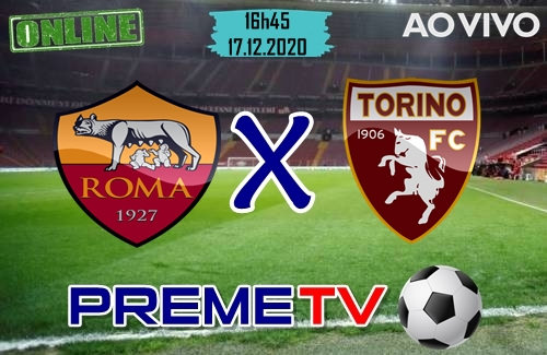 Roma x Torino Clássico Ao Vivo