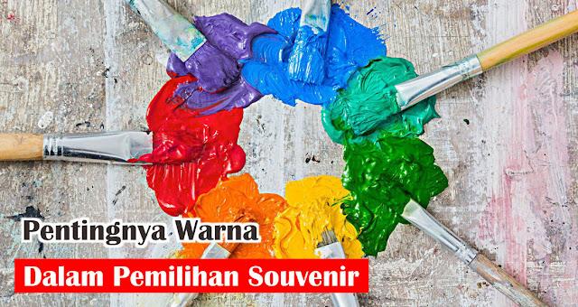 Pentingnya Warna Dalam Pemilihan Souvenir
