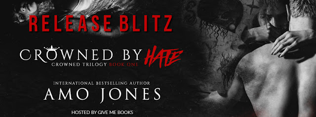 [New Release] CROWNED BY HATE by Amo Jones @authorAmojones @GiveMeBooksBlog #TheUnratedBookshelf #Review