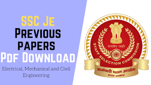 SSC JE Previous Year Papers Pdf Download Electrical, Mechanical, Civil